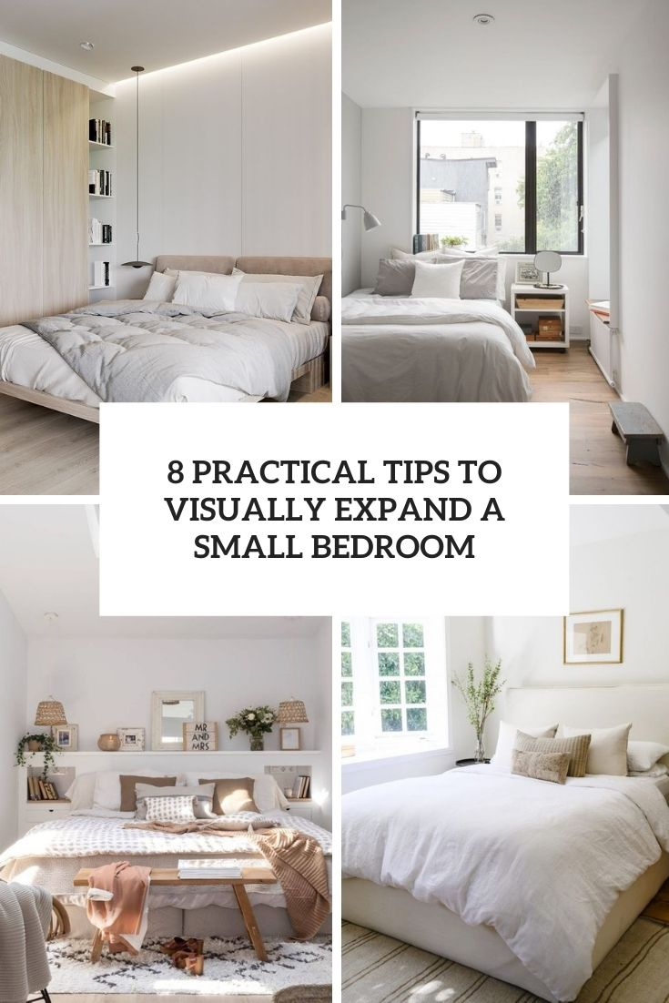 8 practical tips to visually expand a small bedroom cover