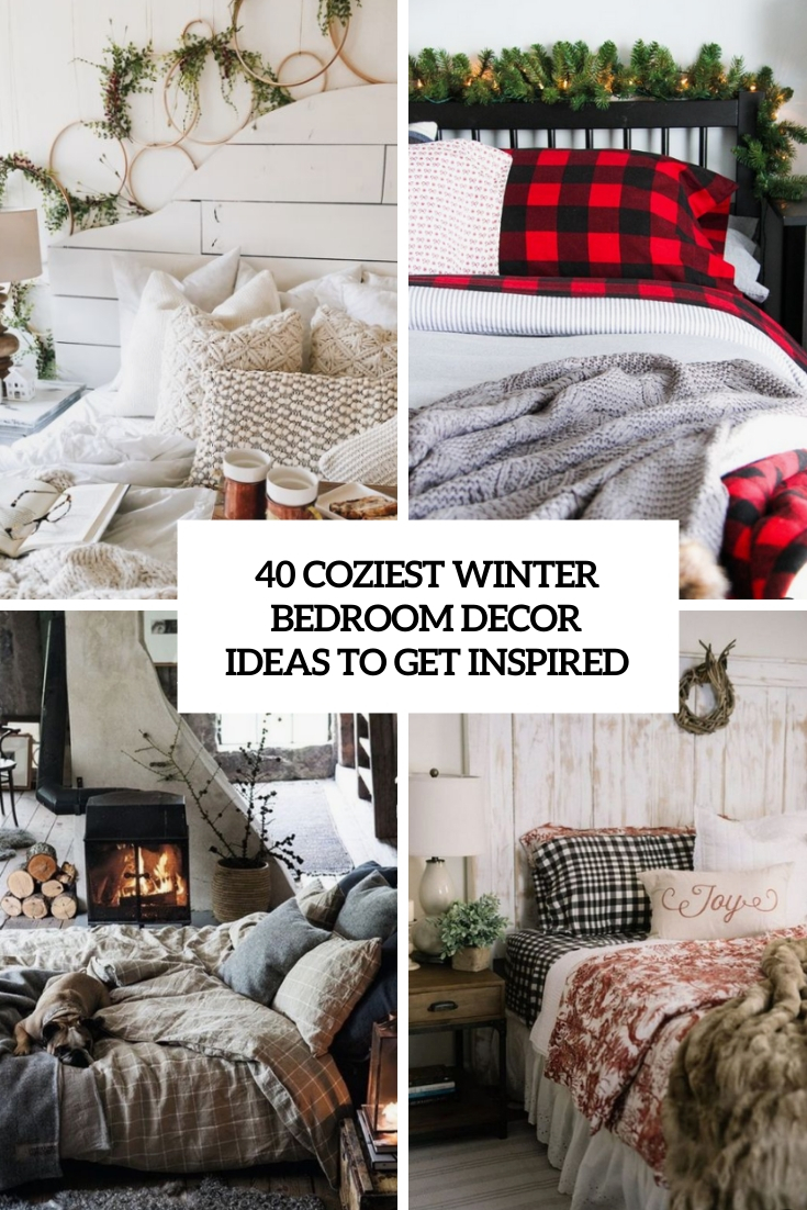 40 Coziest Winter Bedroom Décor Ideas To Get Inspired