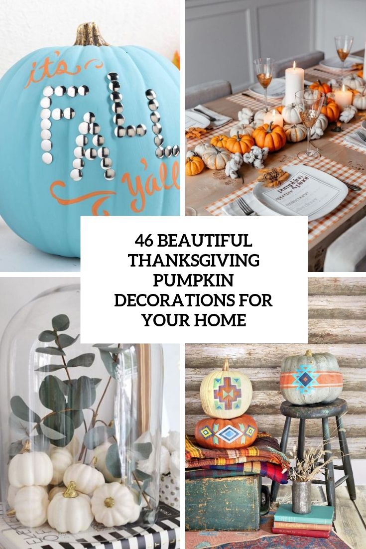 beautiful thanksgiving pumpkin decorations for your home cover