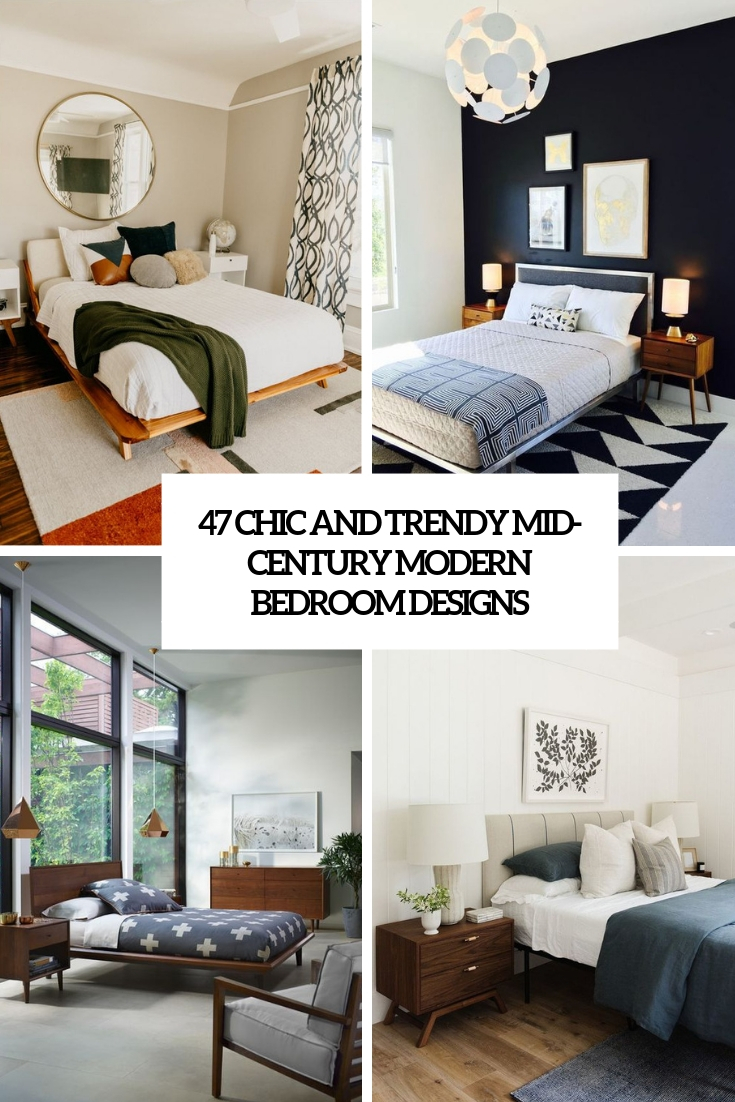 chic and trendy mid century modern bedroom designs cover