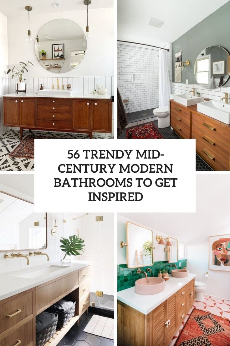 56 Trendy Mid-Century Modern Bathrooms To Get Inspired