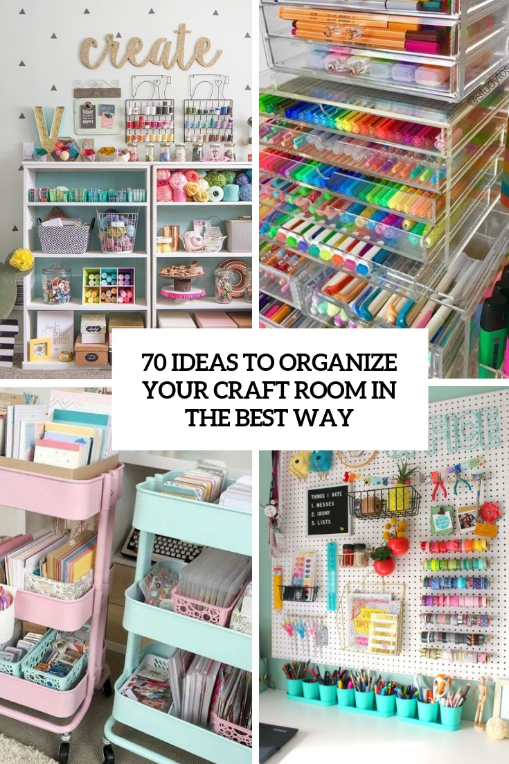 ideas to organize your craft room in the best way cover