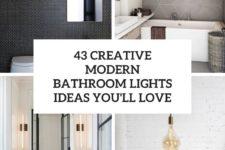 43 creative modern bathroom lights ideas you'll love cover