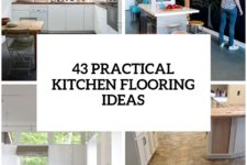 30 practical and cool-looking ktichen flooring ideas cover