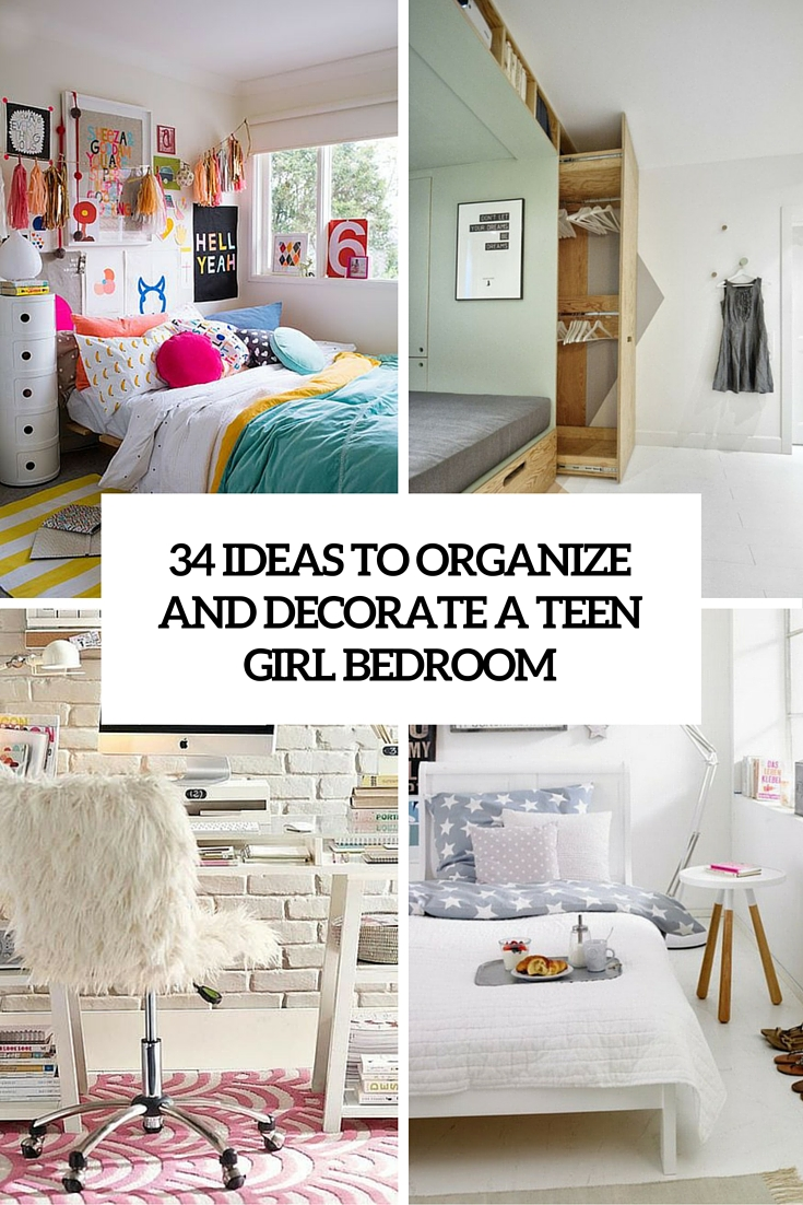 34 ideas to organize and decorate a teen girl bedroom for Decorate bedroom ideas for teenage girl
