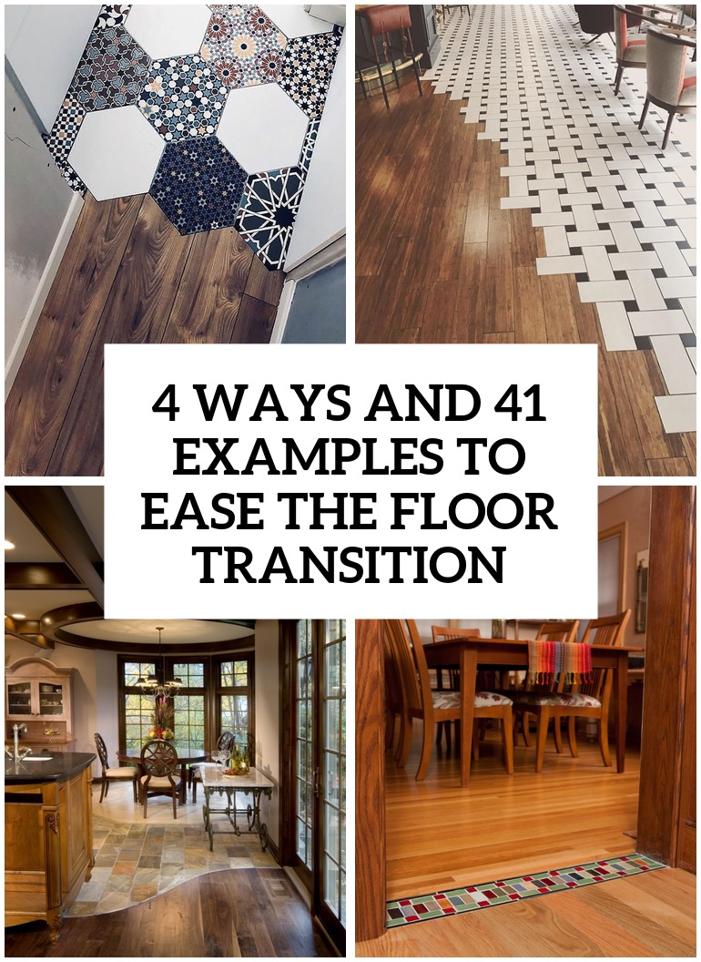 4 ways and 26 examples to ease the floor transition cover