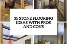 25 stone flooring ideas with pros and cons cover