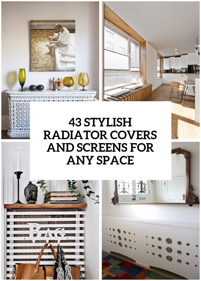 Stylish Radiator Covers And Screens For Any Space Cover