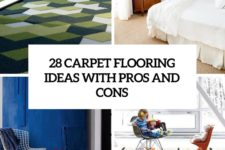 28 carpet flooring ideas with pros and cons cover