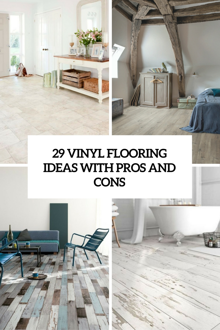 29 vinyl flooring ideas with pros and cons digsdigs for Kitchen flooring options pros and cons