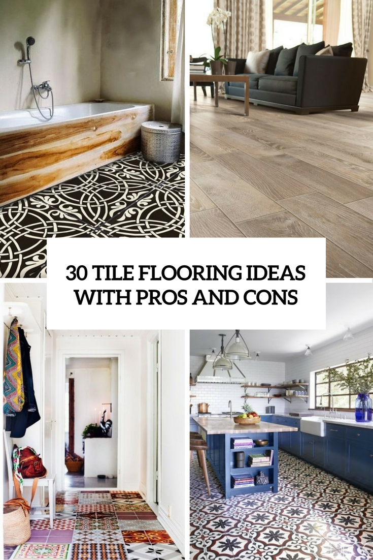 Tile Flooring Ideas With Pros And Cons Cover