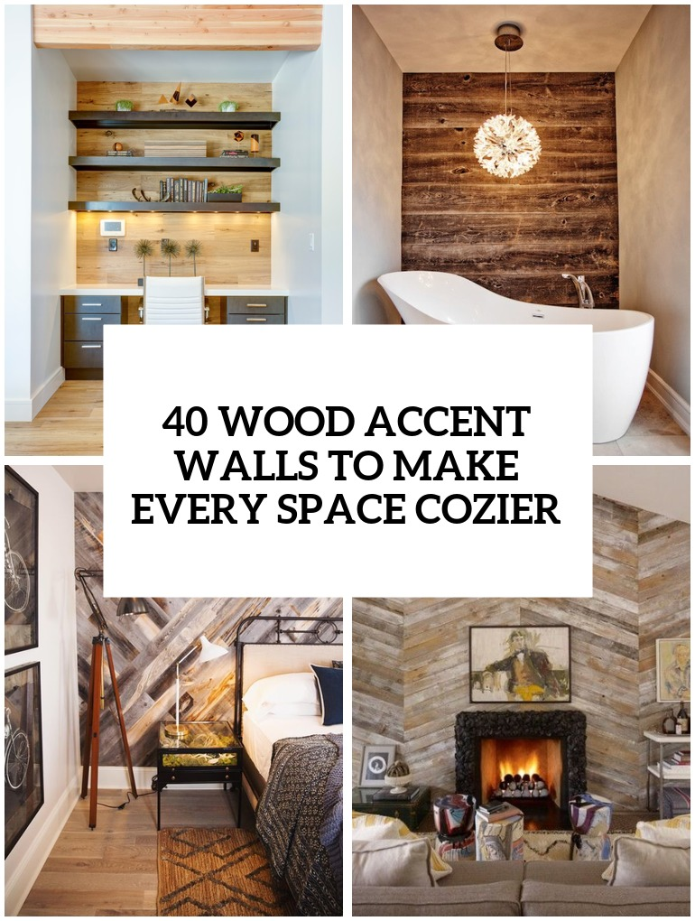 wood accent walls to make every space cozier cover