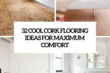 32 cool cork flooring ideas for maximum comfort cover