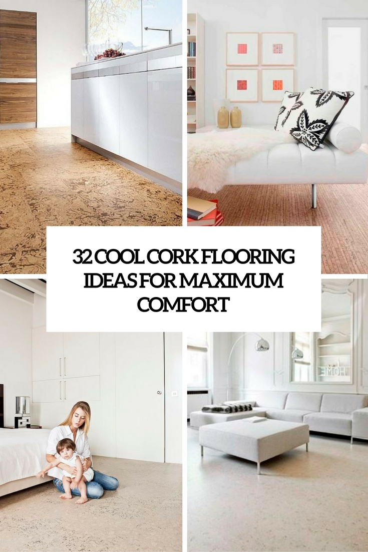 cool cork flooring ideas for maximum comfort cover