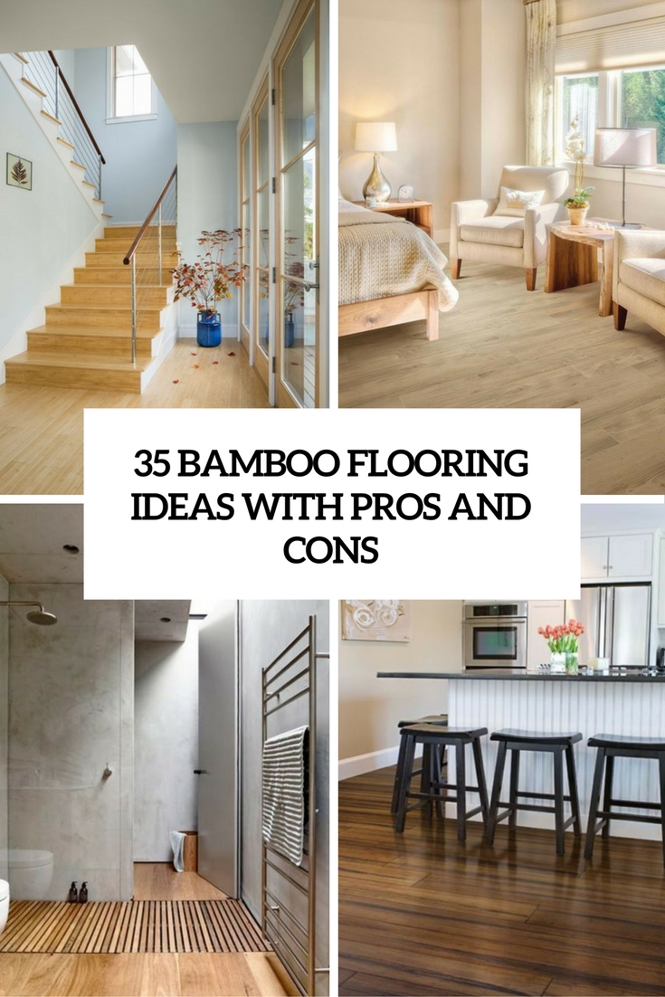 35 bamboo flooring ideas with pros and cons digsdigs for Kitchen flooring options pros and cons