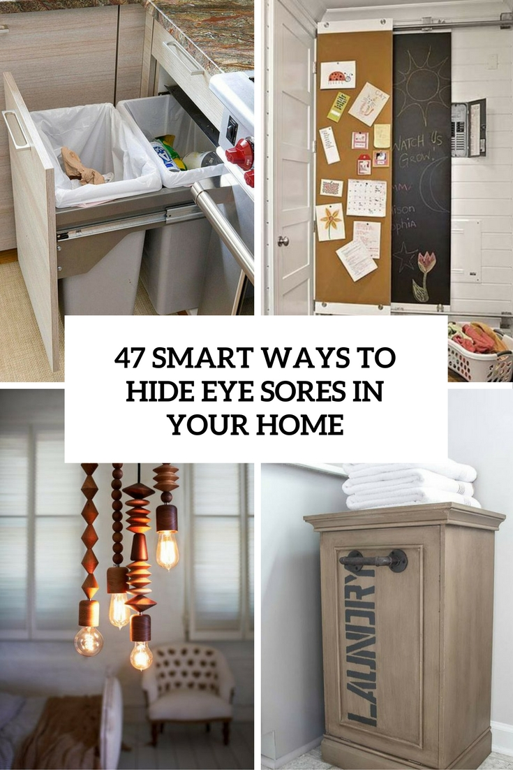 47 Smart Ways To Hide Mess And Household Eyesores
