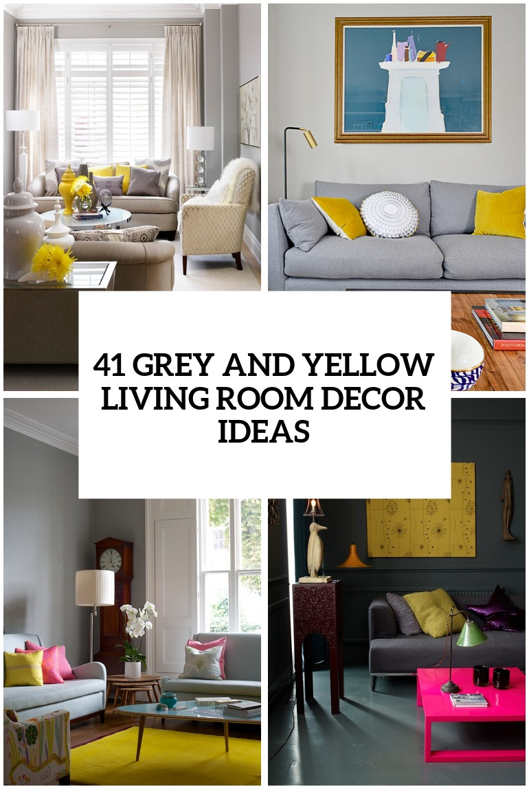 29 stylish grey and yellow living room d cor ideas digsdigs for Living room ideas gray