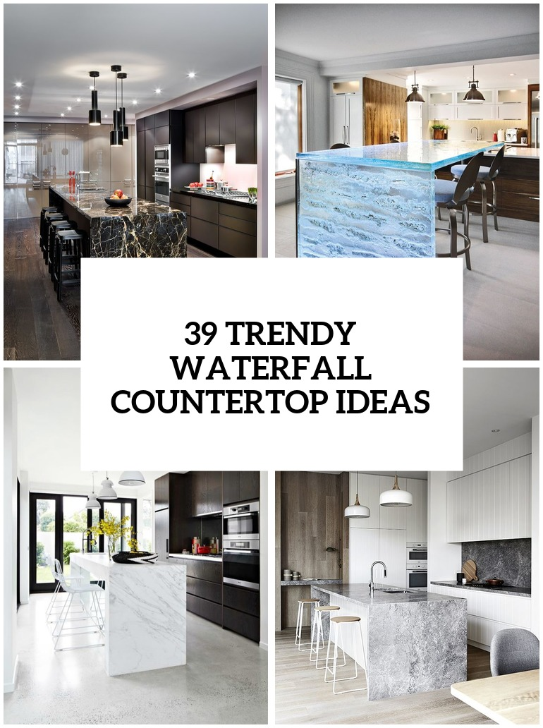 trendy and chic waterfall kitchen countertops cover