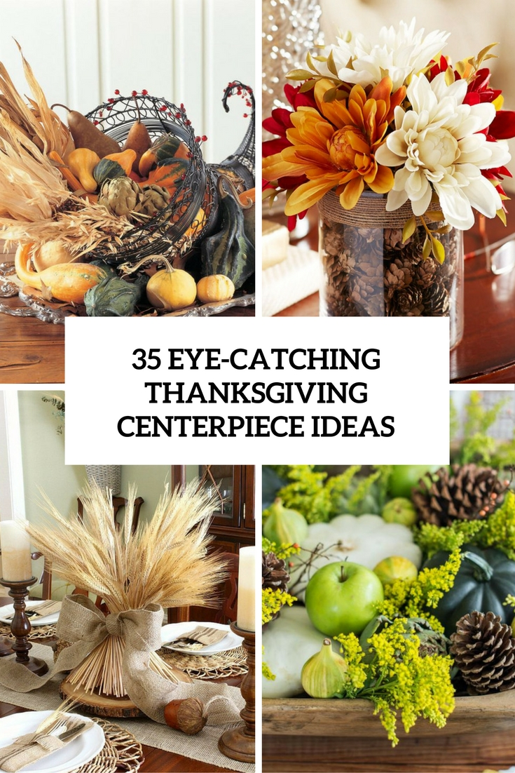 35 Eye-Catching Thanksgiving Centerpiece Ideas