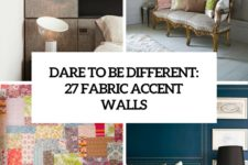 dare to be different 27 fabric accent walls cover