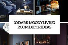 30 dark moody living rom decor ideas cover
