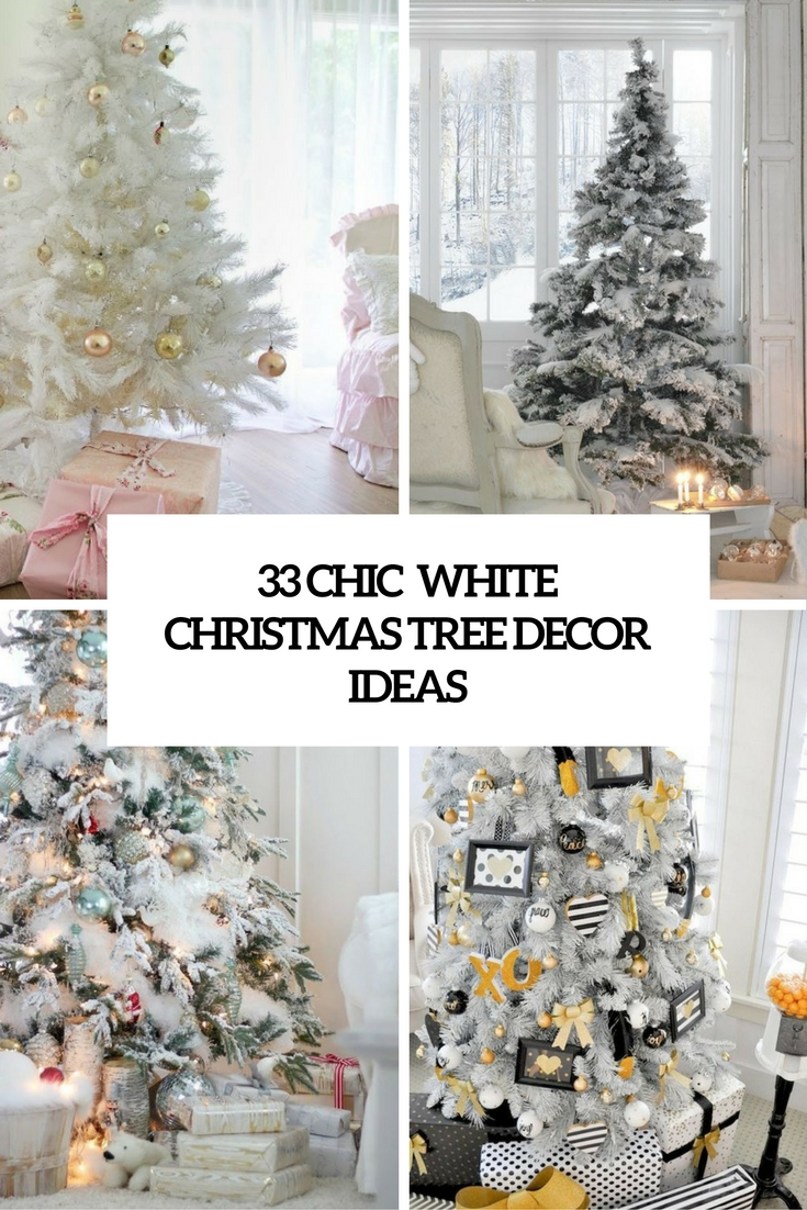 33 chic white christmas tree decor ideas - Pictures Of White Christmas Trees Decorated