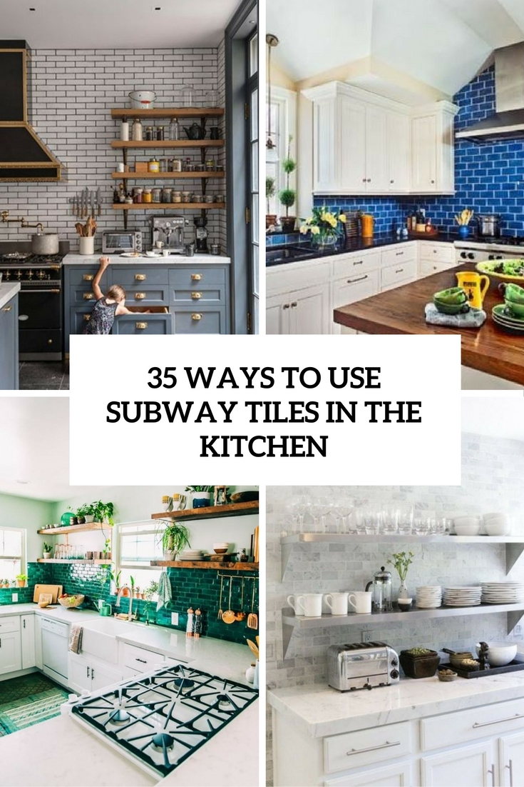 Tiles In Kitchen 35 Ways To Use Subway Tiles In The Kitchen Digsdigs