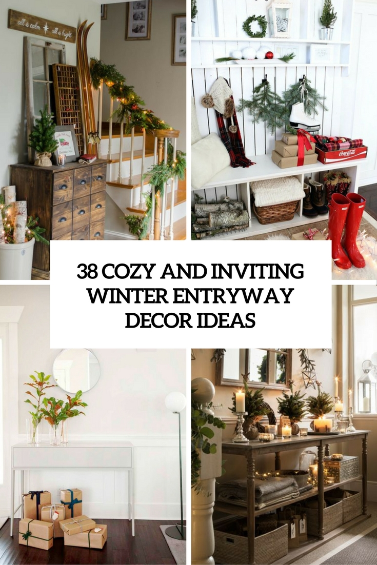 38 Cozy And Inviting Winter Entryway Décor Ideas