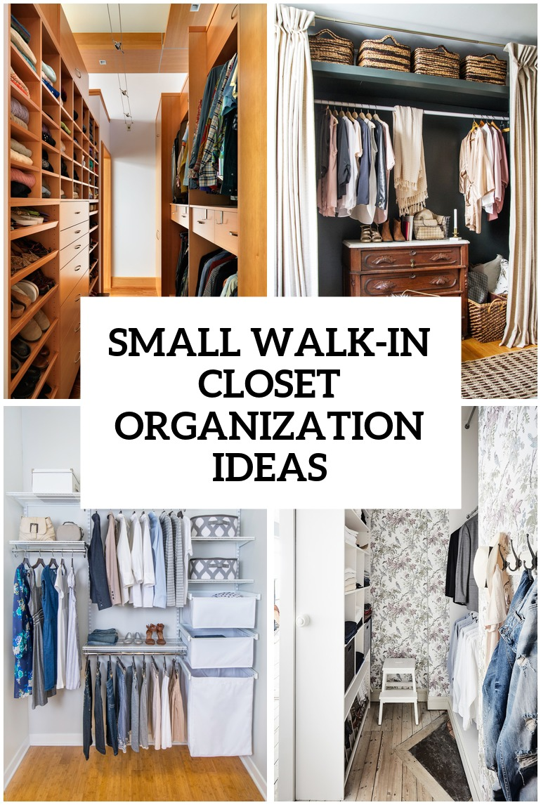 4 small walk in closet organization tips and 28 ideas for How to organize your walk in closet