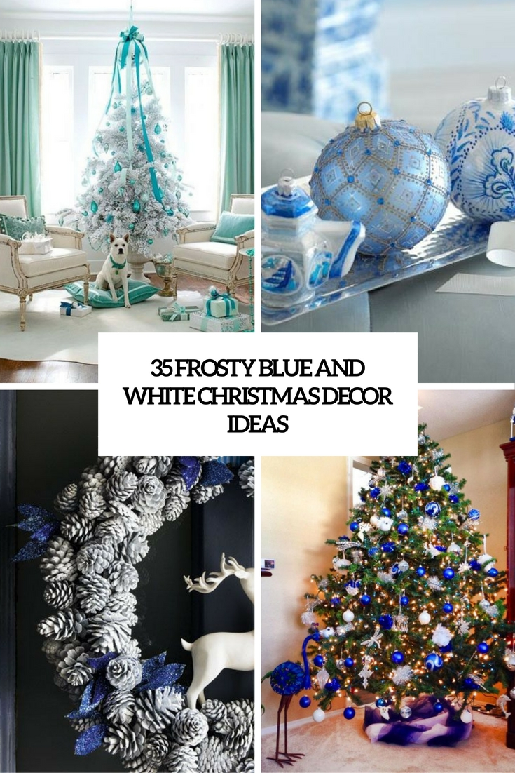 frosty blue and white christmas decor ideas cover - Frosty Blue Christmas Decorations