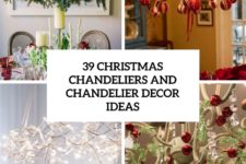39 christmas chandeliers and chandelier decor ideas cover