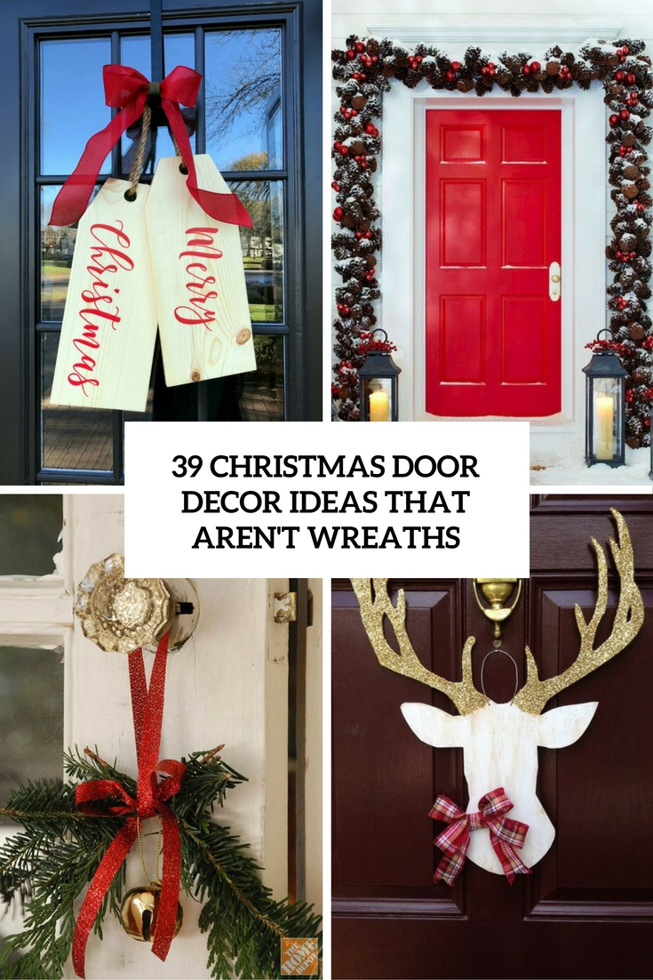christmas door decor ideas that arent wreaths cover