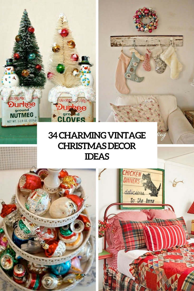 34 Charming Vintage Christmas Décor Ideas