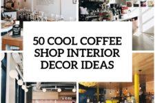 35 cool coffee shop interior decor ideas cover