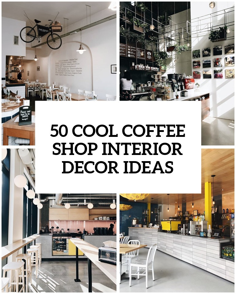 Nice Cool Coffee Shop Interior Decor Ideas Cover