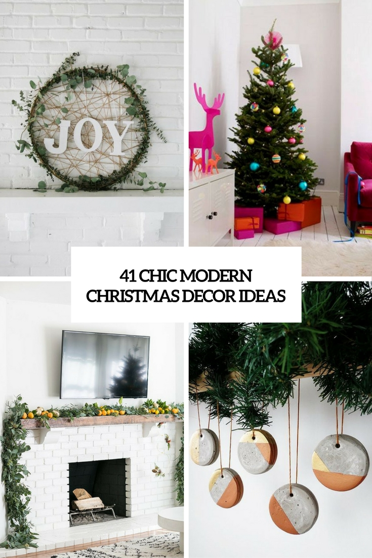 41 Chic Modern Christmas Dcor Ideas