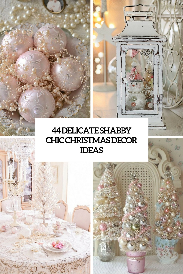 delicate shabby chic christmas decor ideas cover