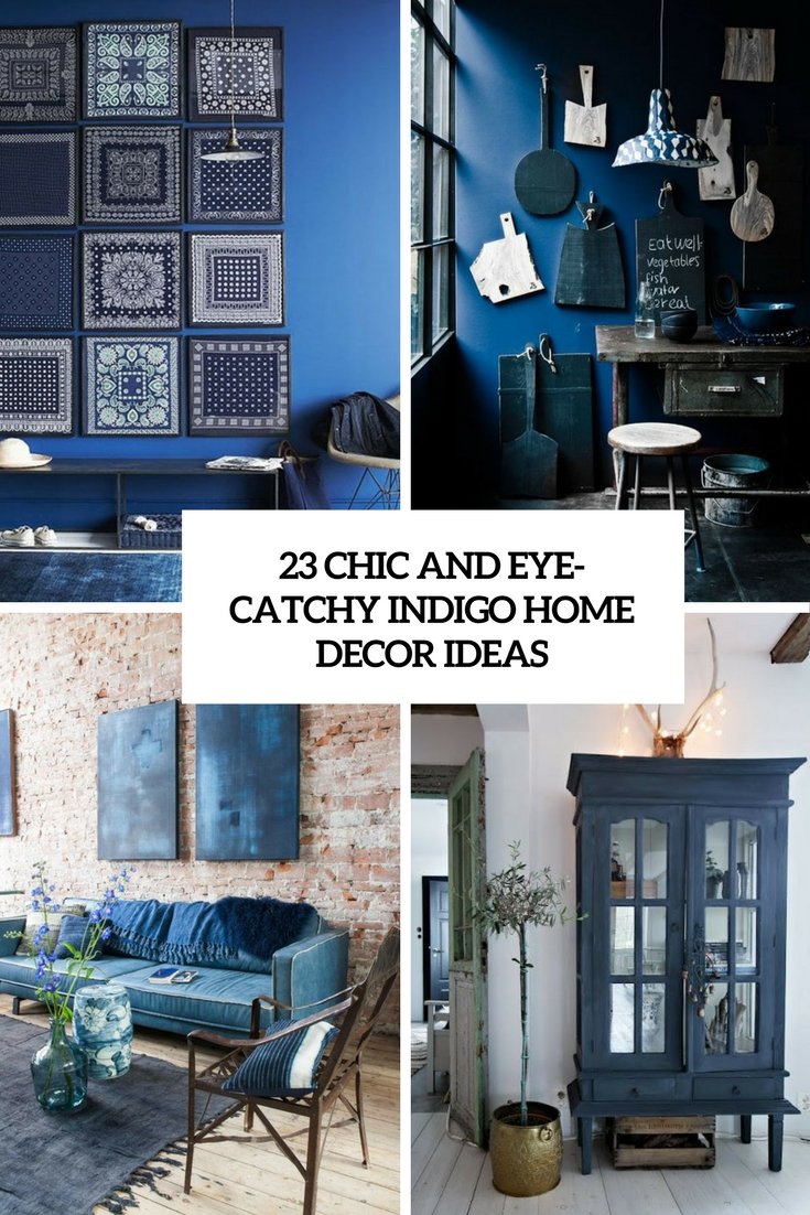 chic and eye catchy indigo home decor ideas cover