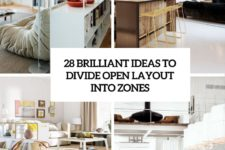 28 brialliant ideas to divide open layout into zones cover