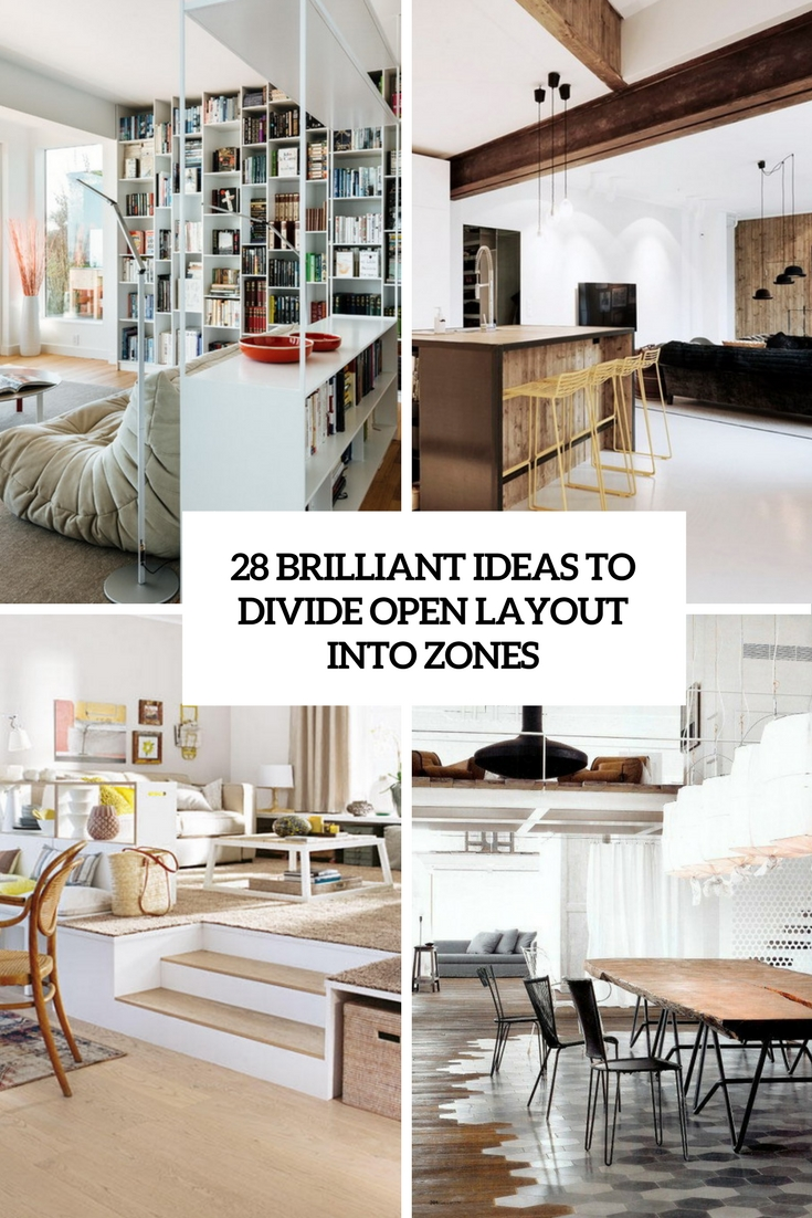 28 Brilliant Ideas To Divide Open Layout Into Zones - DigsDigs