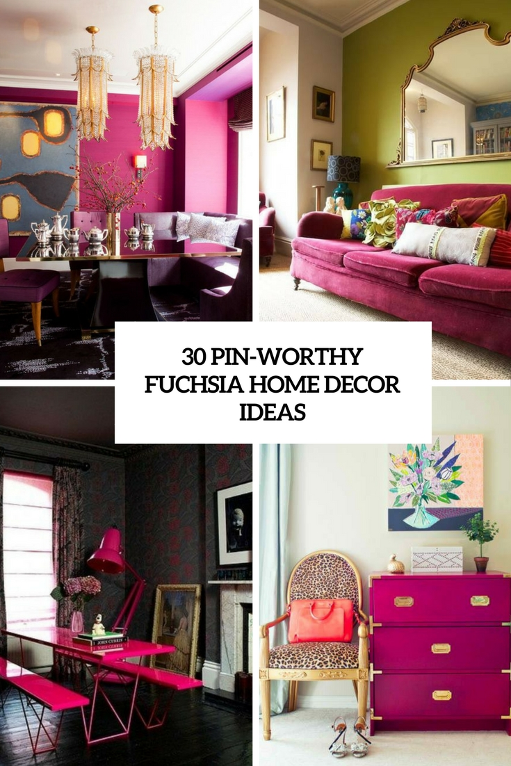 30 Pin-Worthy Fuchsia Home Décor Ideas