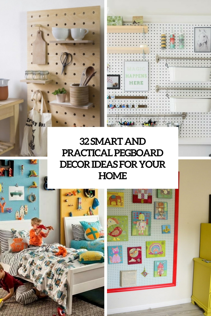 32 Smart And Practical Pegboard Ideas For Your Home