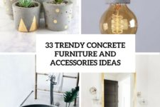 33 trendy concrete furniture and accessories ideas cover