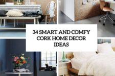 34 smart and comfy cork home decor ideas cover