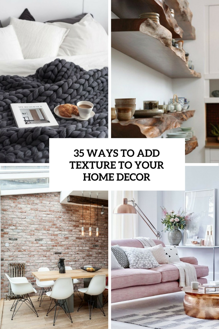 ways to add texture to your home decor cover