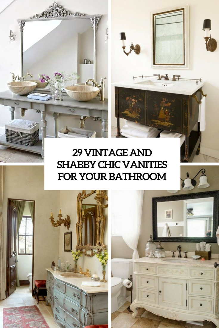 vintage and shabby chic vanities for your bathroom cover