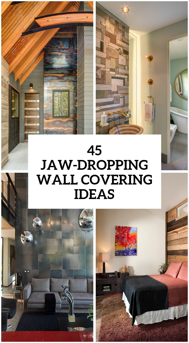 30 Jaw Dropping Wall Covering Ideas For Your Home