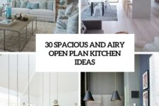 30 spacious and airy open plan kitchen ideas cover