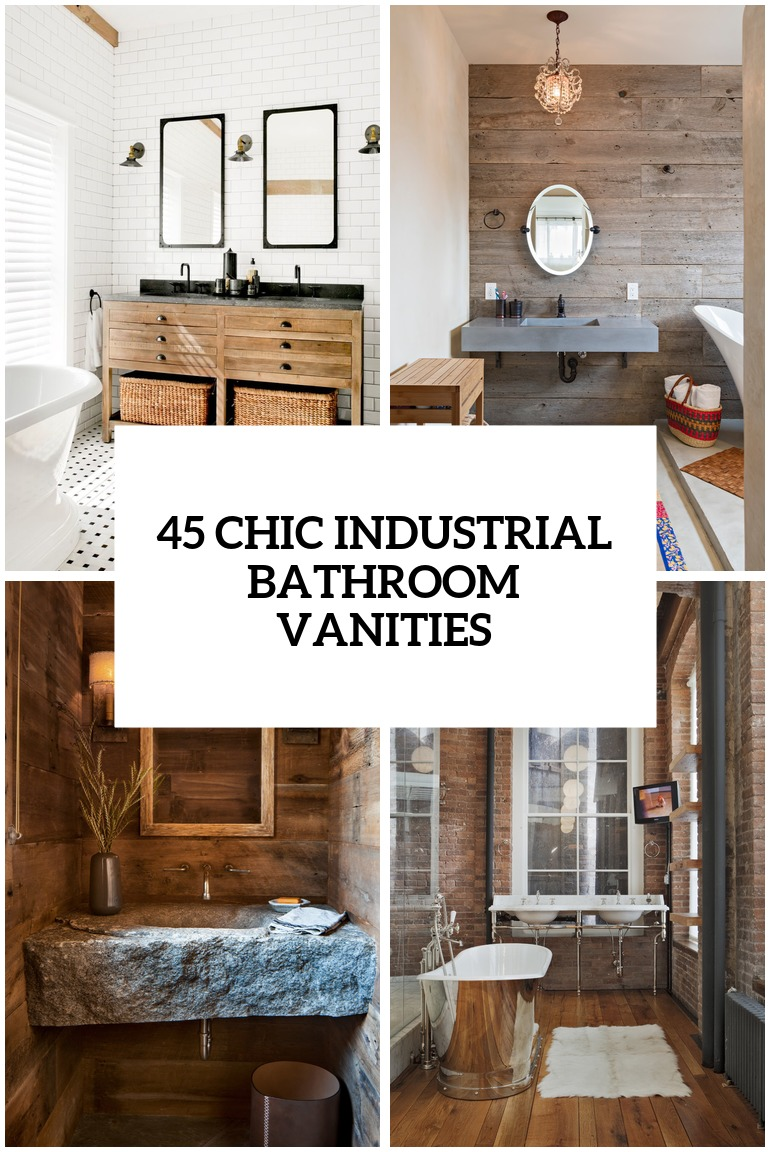 45 Trendy And Chic Industrial Bathroom Vanity Ideas
