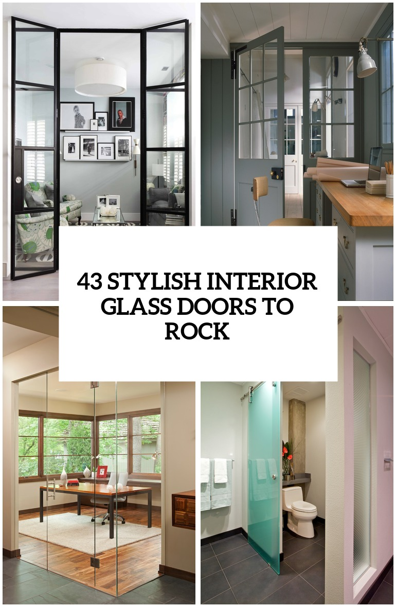 43 Stylish Interior Glass Doors Ideas To Rock